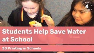 How Kaurna Plains School Students Help Conserve Water with 3D Printing & Design Thinking