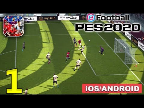 eFootball PES 2020 - Android/iOS Gameplay - Part 1