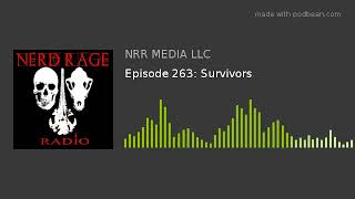 Episode 263: Survivors