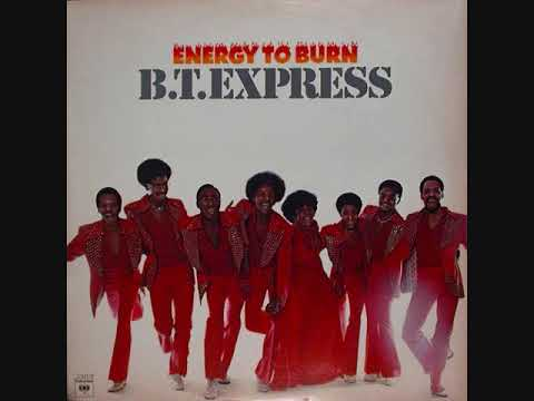 B T Express (Usa 1976) – Energy To Burn (Full Album)