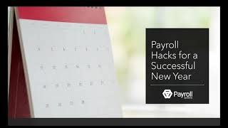Payroll Hacks for a Successful New Year!