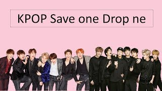 [KPOP GAME] Save One, Drop One | Same Group Edition