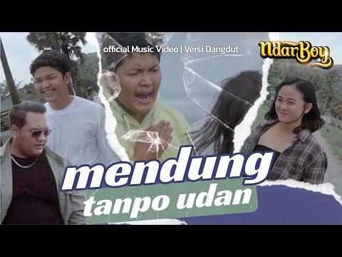 ndarboy genk mendung tanpo udan official music video versi dangdut