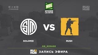 SoloMid vs Rush - MDL Global Challenge - map1 - de_mirage