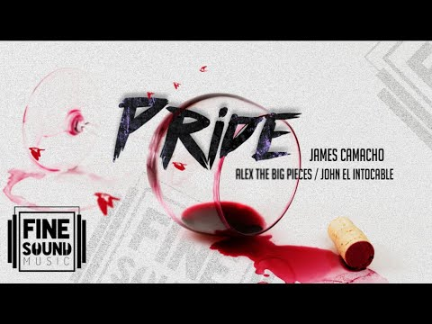 🤬 PRIDE 🤫 (FEB 2019) - Fine Sound Music ❌ James Camacho (Vídeo Oficial)🎥