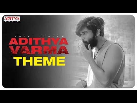 Adithya Varma Theme