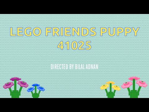 Vidéo LEGO Friends 41025 : Le chiot et sa niche