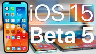 iOS 15 Beta 5 is Out! - What's New?