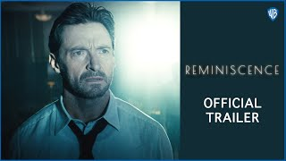 Reminiscence - Official Trailer