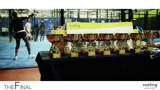 Vueling Padel Cup MSP – LA FINALE