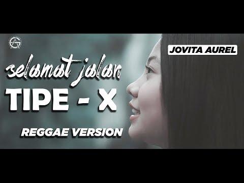 Selamat jalan kawan   reggae version by jovita aurel