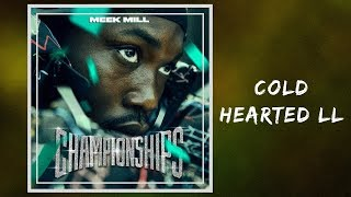Meek Mill   Cold Hearted II (Full Lyrics)