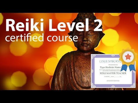 Reiki Course Level 2 + Diploma in comments 1h and 38 minutes ...