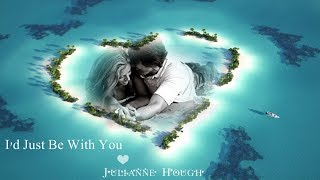 I'd Just Be With You - Julianne Hough