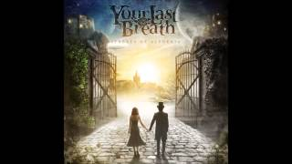 Video YOUR LAST BREATH-At the gates