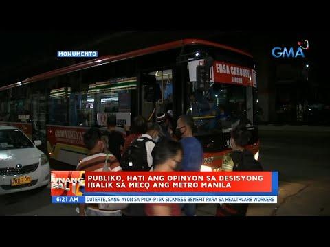 [GMA]  UB: Publiko, hati ang opinyon sa desisyong ibalik sa MECQ ang Metro Manila