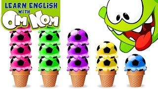 Baby Om Nom LOVES ICE CREAMS! Learn Colors for Babies with Yummy Soccer Ice Cream Scoops by Om Nom!