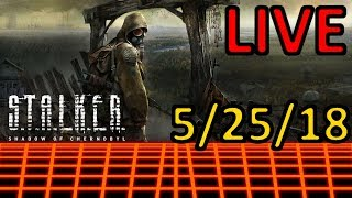 Casual Gamer - Streaming 5/25/18 - S.T.A.L.K.E.R.: Shadow of Chernobyl
