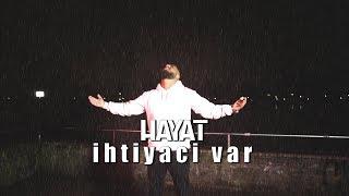 Hayat   Ihtiyaci Var [Offizielles Musikvideo]