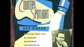 Don Gibson - I Can't Stop Lovin' You