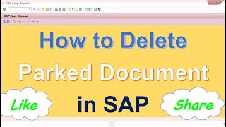 How to delete Park document in SAP