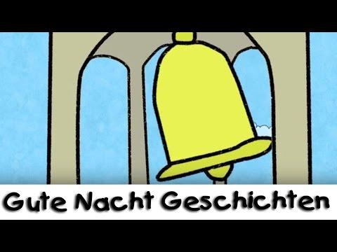 Gute Nacht Geschichte: Die Glocke || Geschichten für Kinder