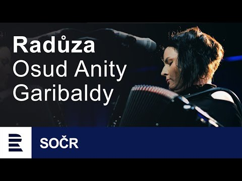 Radůza a Osud Anity Garibaldi