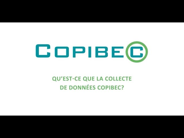 What is the Copibec data collection?