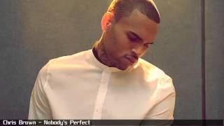 Chris Brown - Nobody's Perfect (No Edit)