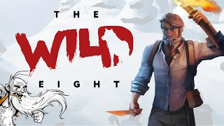 """The Wild Eight Gameplay - """"STARVE. FREEZE. GET MAULED. DIE!!!"""" Walkthrough Let"""