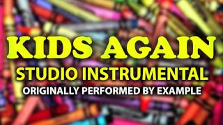 Kids Again (Cover Instrumental) [In the Style of Example]