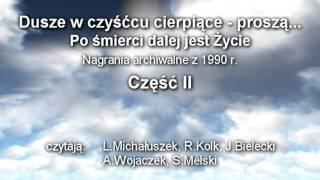 Dusze w czyśćcu cierpiące - proszą.....czyta Lidia Michałuszek