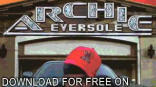 archie eversole - rollin hard - Ride Wit Me Dirty South Styl