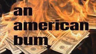 An American Bum