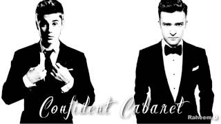 Justin Bieber X Justin Timberlake - Confident Cabaret (Mashup) (Ft Drake, Chance The Rapper)