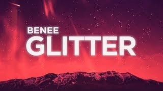 BENEE - Glitter (Lyrics) | Nabis Lyrics