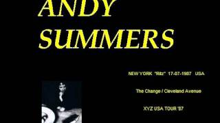 "ANDY SUMMERS - The Change/Cleveland Avenue (New York ""Ritz"" 17-07-1987 second night)"
