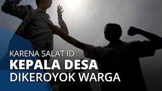 Seorang Kepala Desa Dikeroyok setelah Tegur Warga yang Salat Id di Masjid, 13 Orang Ditahan