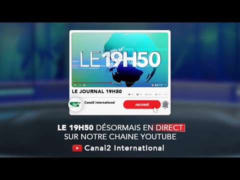 Replay  du Journal 19H50 du Jeudi 19/11/2020 de Canal 2 international (Vidéo)