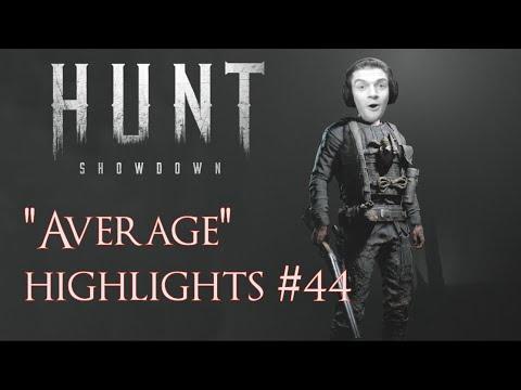 "Hunt Showdown ""Average"" Gameplay Highlights #44"