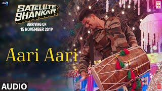 Aari Aari Full Audio Satellite Shankar Sooraj Pancholi Megha Tanishk