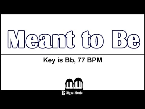 Download Meant To Be Bebe Rexha Piano Instrumental