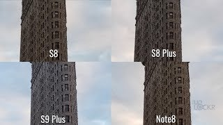 Camera Comparison: Samsung Galaxy S9+ vs Samsung Galaxy Note8 vs Samsung Galaxy S8+ vs Samsung Galaxy S8