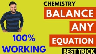 How To Balance Any Chemical Equation? Best Trick Most Easy