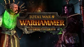 Total War WARHAMMER The Grim and the Grave 6