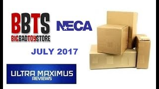 Big Bad Toy Store NECA Unboxing (July 2017)