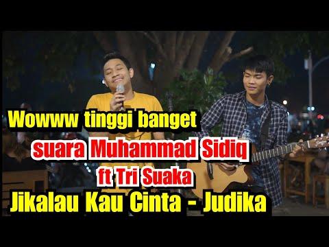 Jikalau Kau Cinta Live Akustik Judika - Muhammad Sidiq ft Tri Suaka