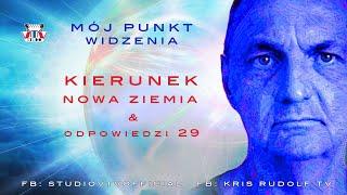 Kris Rudolf Mój Punkt Widzenia – Kierunek Nowa Ziemia & Odp. 29. © VTV