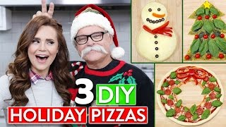 3 DIY HOLIDAY PIZZAS w/ my Dad!