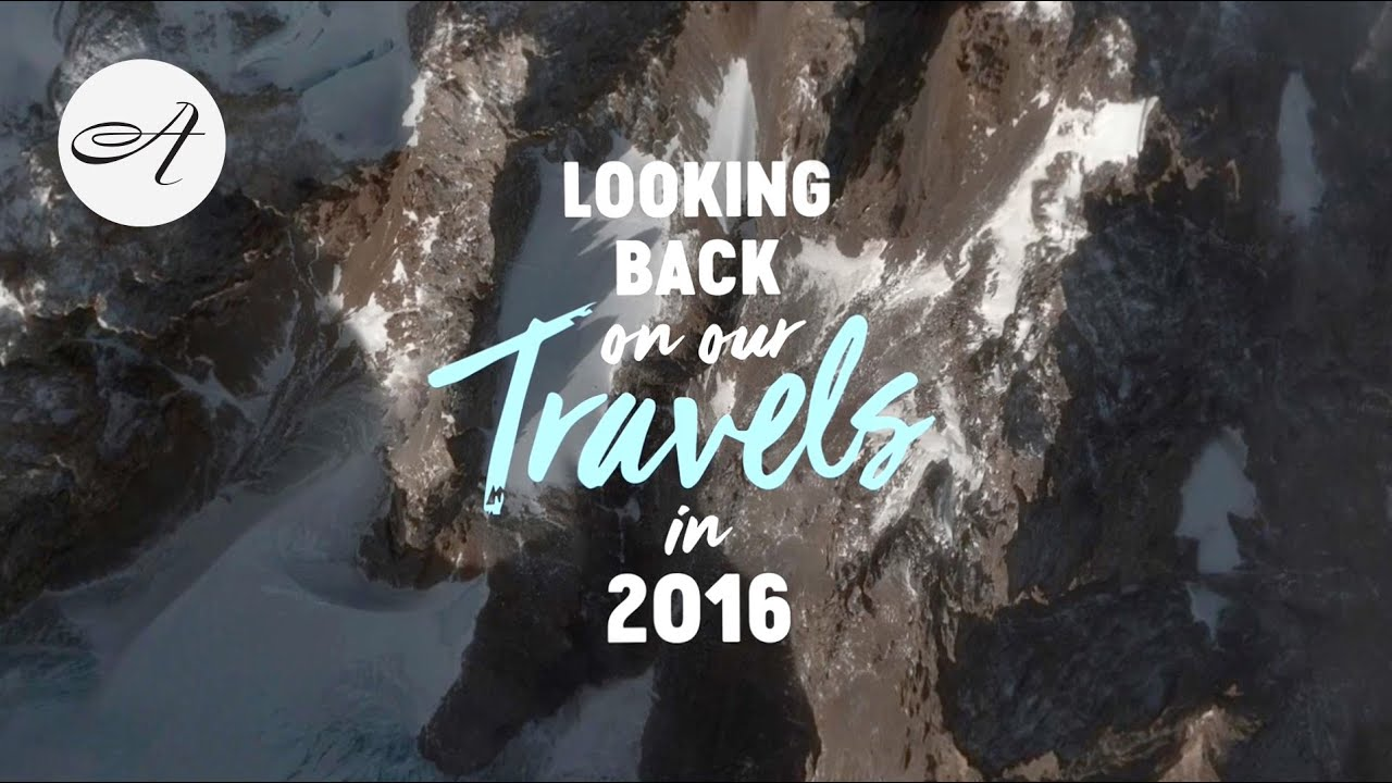Looking back on our travels in 2016